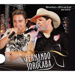 Fernando e Sorocaba - Bala de Prata: Ao Vivo