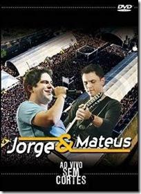 DVD Jorge & Mateus - Ao Vivo Sem Cortes