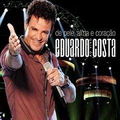 Eduardo Costa - De Pele Alma e Coração Ao Vivo (2011)
