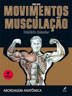 Guia dos Movimentos de Musculação - 2ª Edição