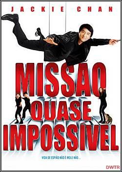 Missão Quase Impossível (Dublado)