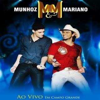 Munhoz e Mariano - Ao Vivo em Campo Grande