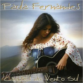 Paula Fernandes - Canções do Vento Sul
