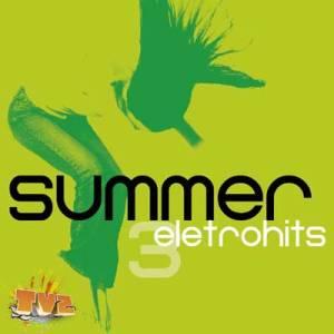 Summer Eletro Hits 3