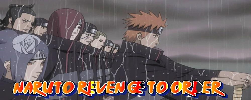 Naruto Revenge to Order