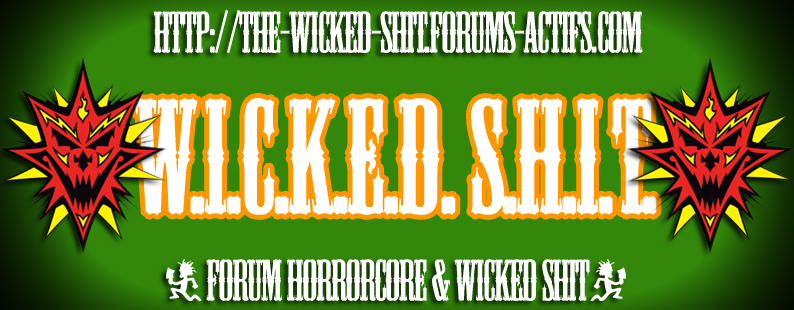 The Wicked Shit