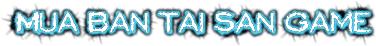 Trung Tâm Mua Bán Tải Sản - Acc Game Online